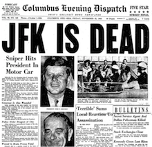 JFK IS DEAD headline on Columbus Evening Dispatch