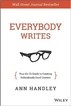 Book cover for Everybody Writes by Ann Handley