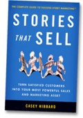 Cover of the Stories that Sell Book by Casey Hibbard