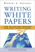 Cover of the Writing White Papers Book by Mike Stelzner